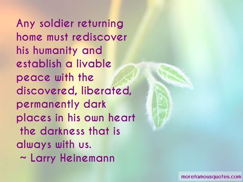 Larry Heinemann Quotes
