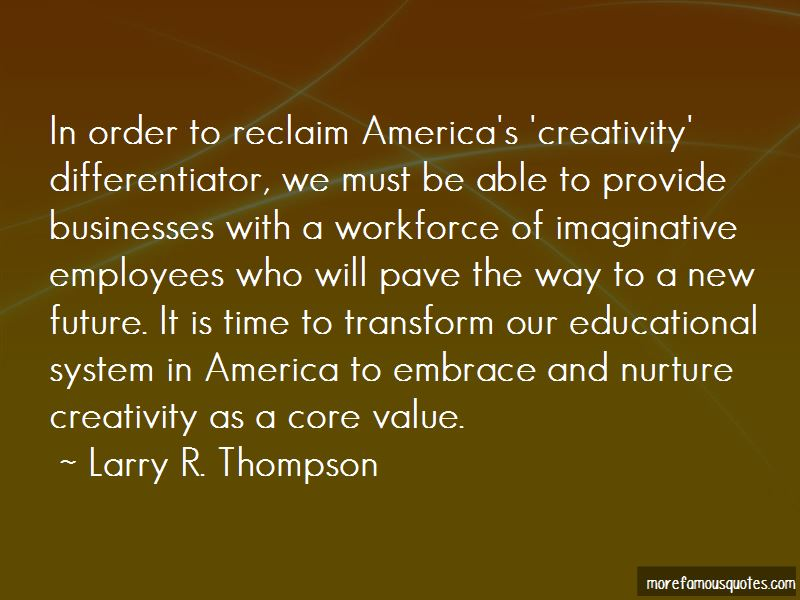 Larry R. Thompson Quotes