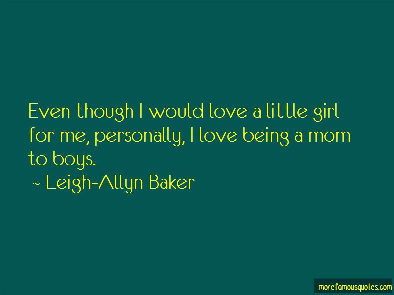 Leigh-Allyn Baker Quotes
