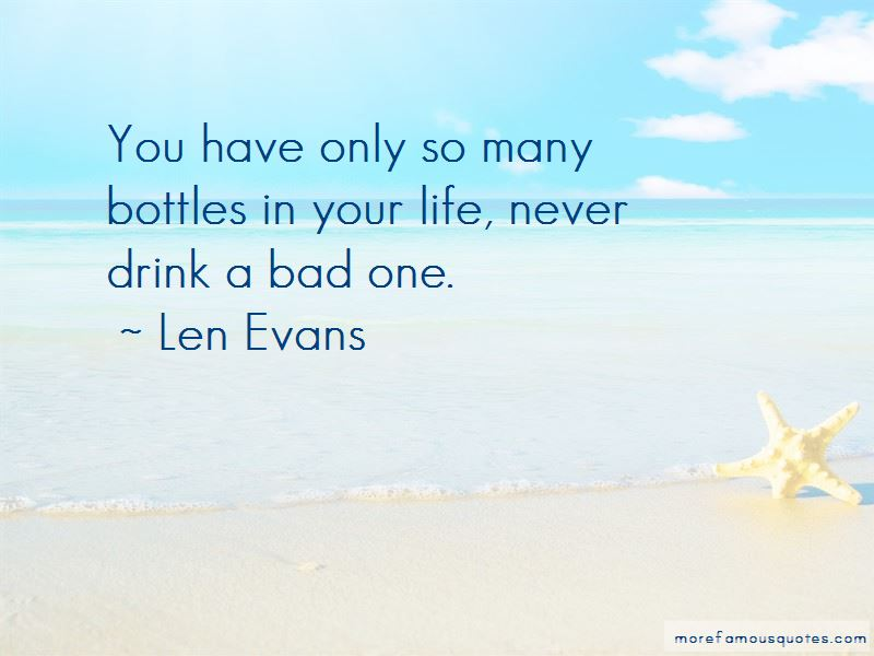 Len Evans Quotes Pictures 3
