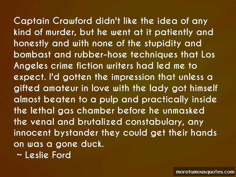 Leslie Ford Quotes