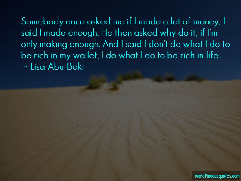Lisa Abu-Bakr Quotes