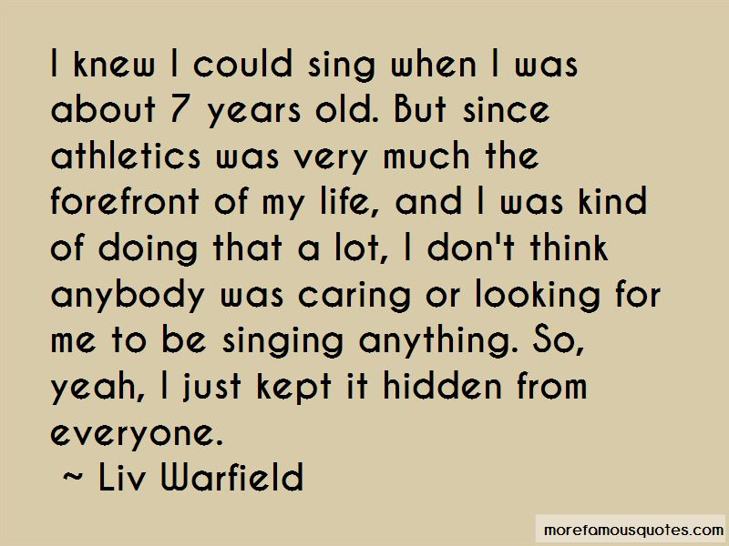 Liv Warfield Quotes