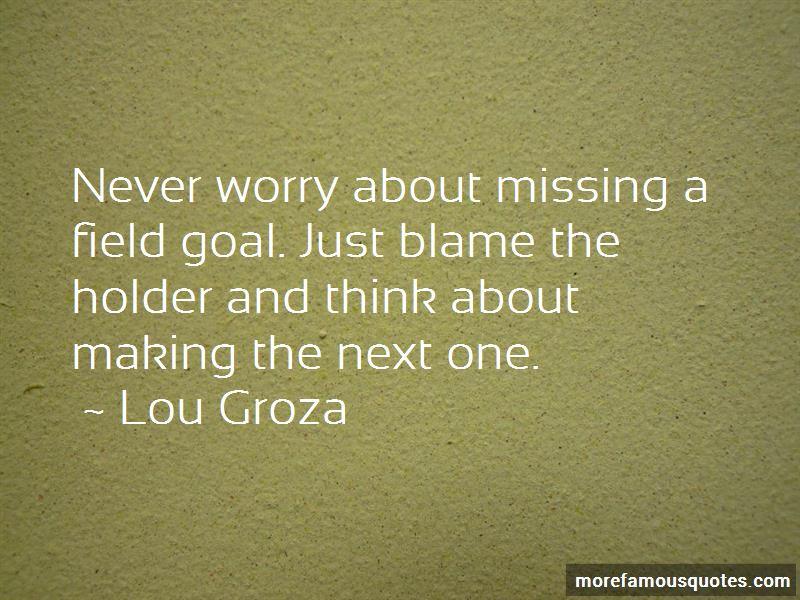 Lou Groza Quotes