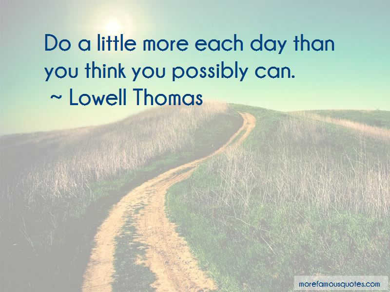 Lowell Thomas Quotes Pictures 2