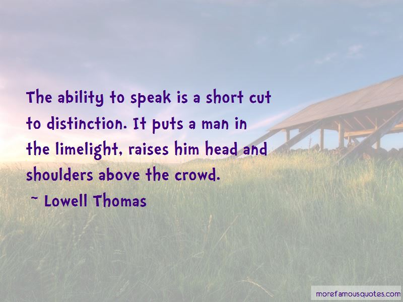 Lowell Thomas Quotes Pictures 3