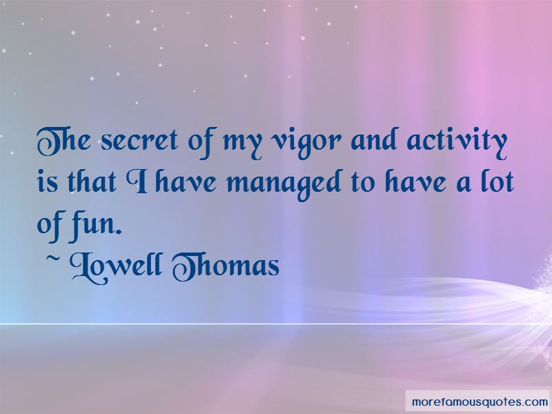 Lowell Thomas Quotes