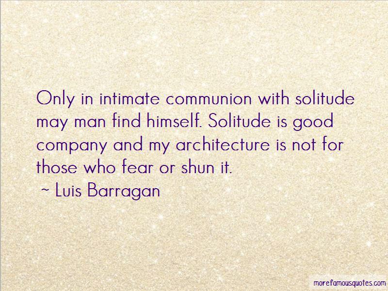 Luis Barragan Quotes Pictures 3
