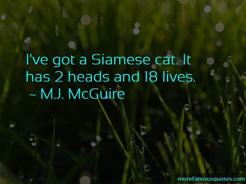 M.J. McGuire Quotes Pictures 3