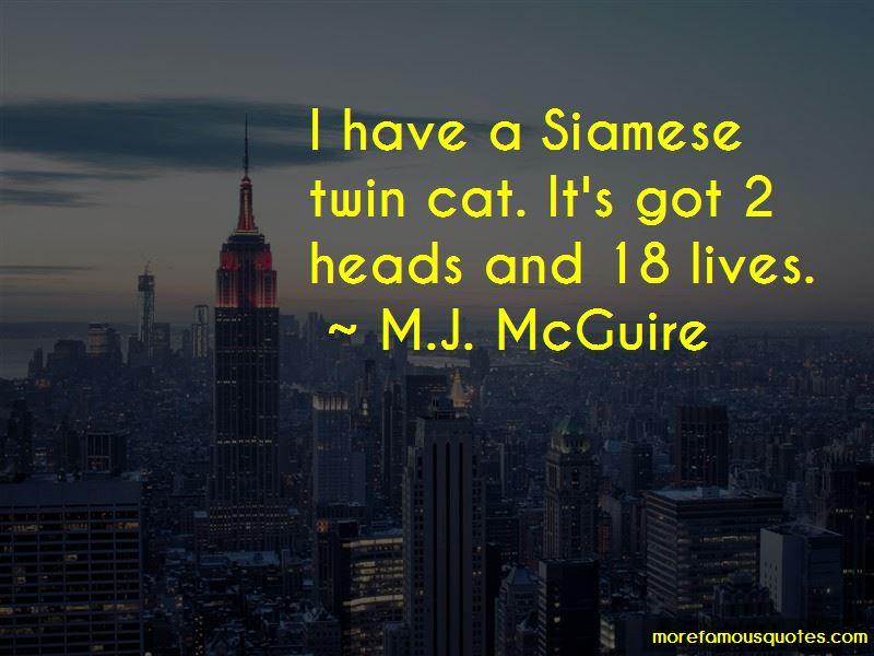 M.J. McGuire Quotes Pictures 4
