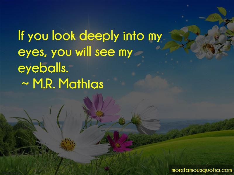 M.R. Mathias Quotes Pictures 2