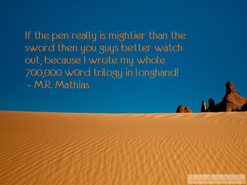 M.R. Mathias Quotes Pictures 3