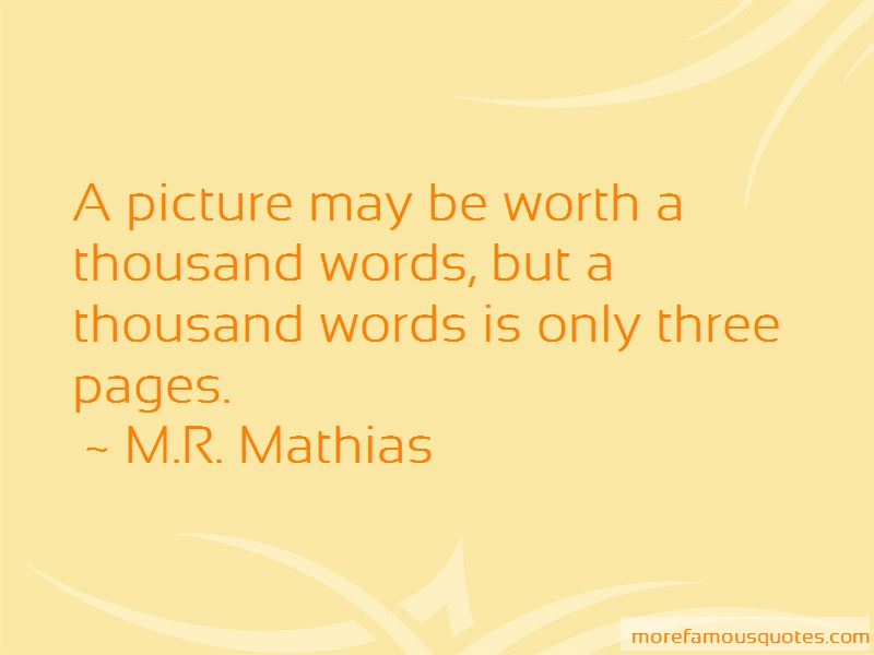M.R. Mathias Quotes Pictures 4