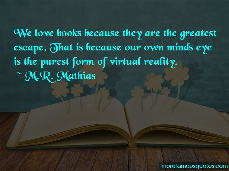M.R. Mathias Quotes