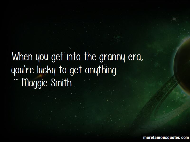 Maggie Smith Quotes Pictures 2