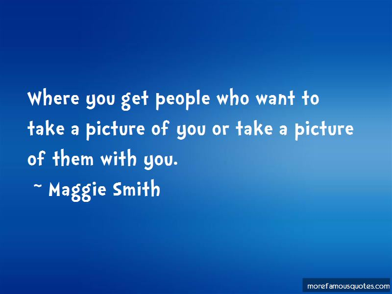 Maggie Smith Quotes Pictures 3
