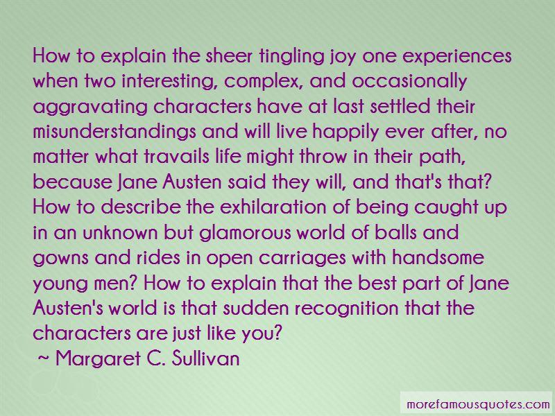 Margaret C. Sullivan Quotes Pictures 2