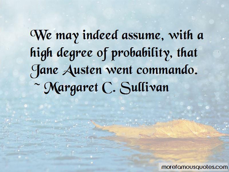 Margaret C. Sullivan Quotes