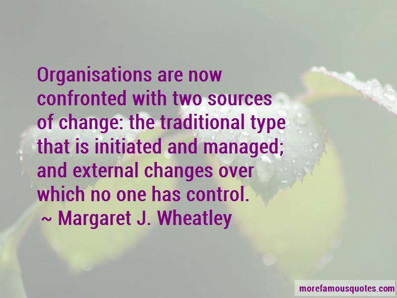 Margaret J. Wheatley Quotes Pictures 4