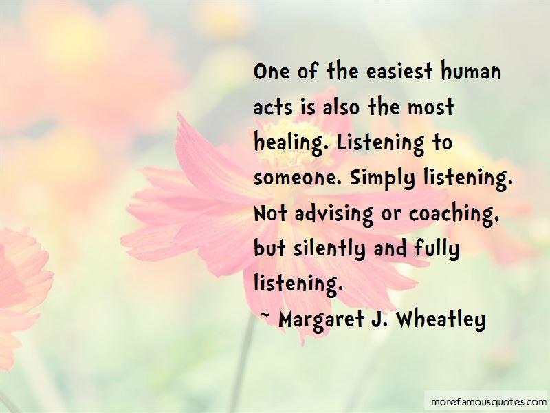 Margaret J. Wheatley Quotes