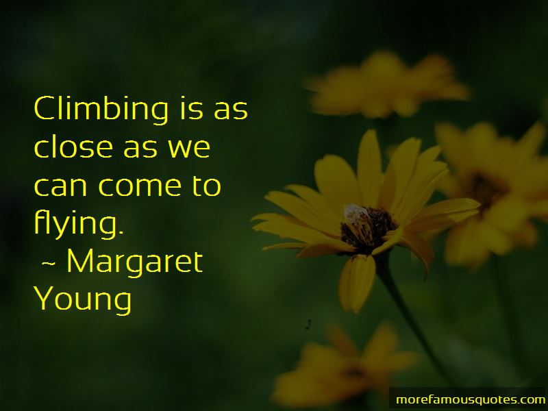Margaret Young Quotes Pictures 2