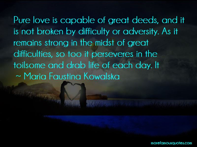 Maria Faustina Kowalska Quotes Pictures 2