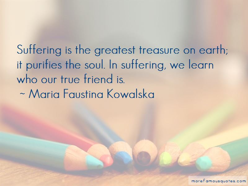 Maria Faustina Kowalska Quotes Pictures 3