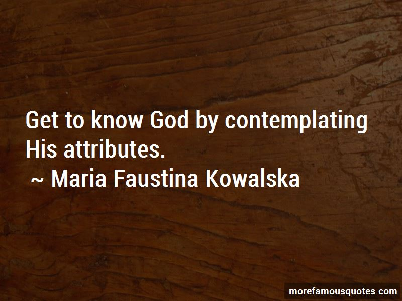 Maria Faustina Kowalska Quotes Pictures 4