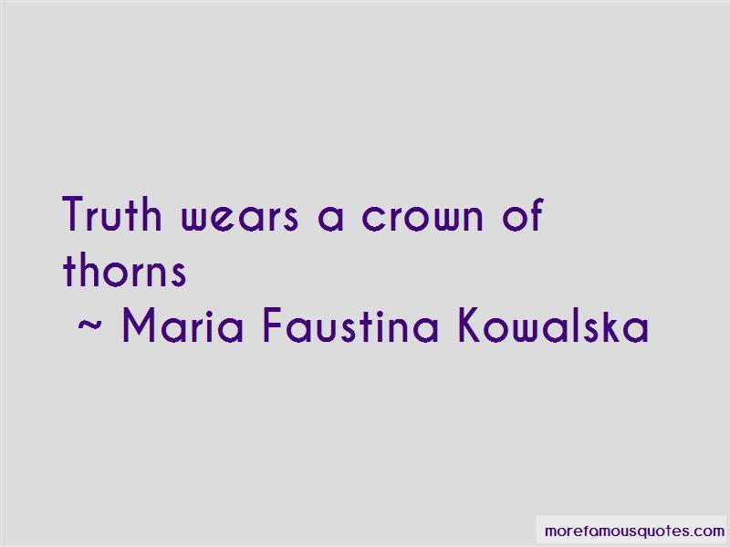 Maria Faustina Kowalska Quotes