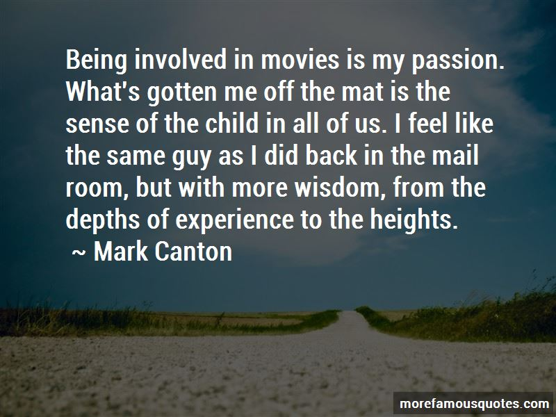 Mark Canton Quotes Pictures 3