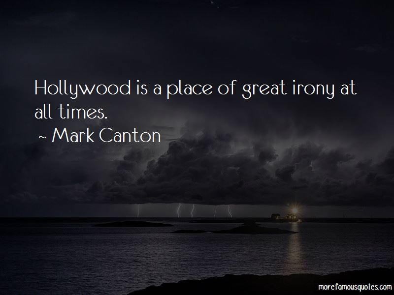 Mark Canton Quotes Pictures 4
