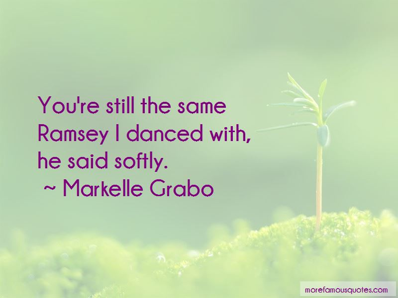 Markelle Grabo Quotes Pictures 3