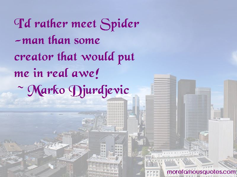 Marko Djurdjevic Quotes Pictures 2