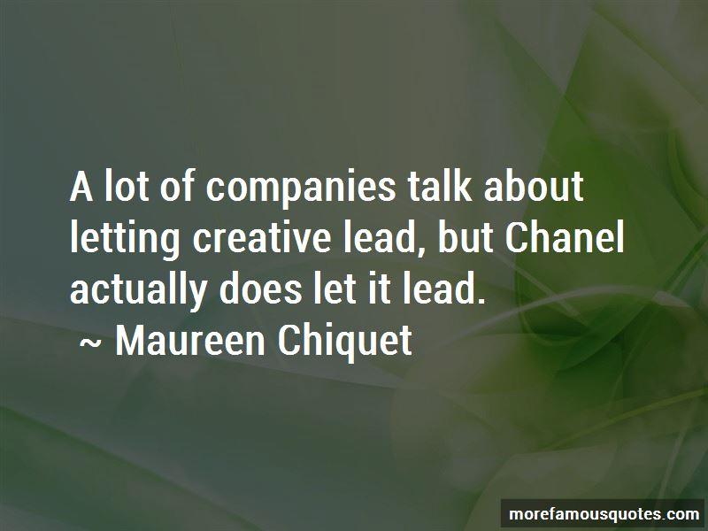 Maureen Chiquet Quotes