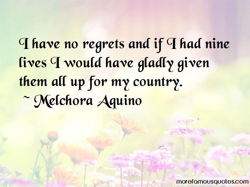 Melchora Aquino Quotes