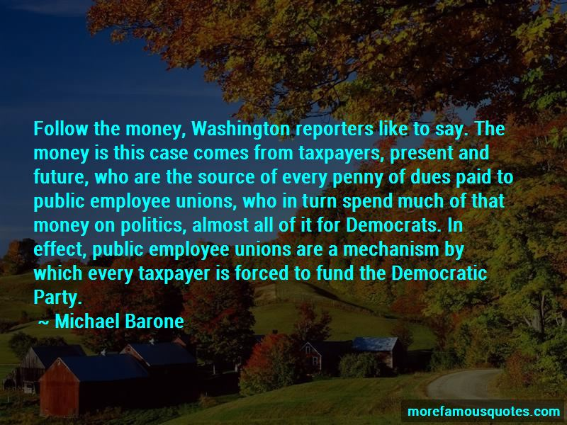 Michael Barone Quotes Pictures 4