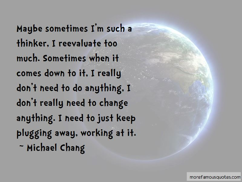 Michael Chang Quotes Pictures 2