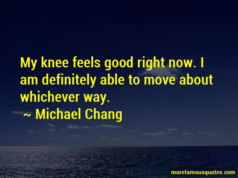 Michael Chang Quotes Pictures 4