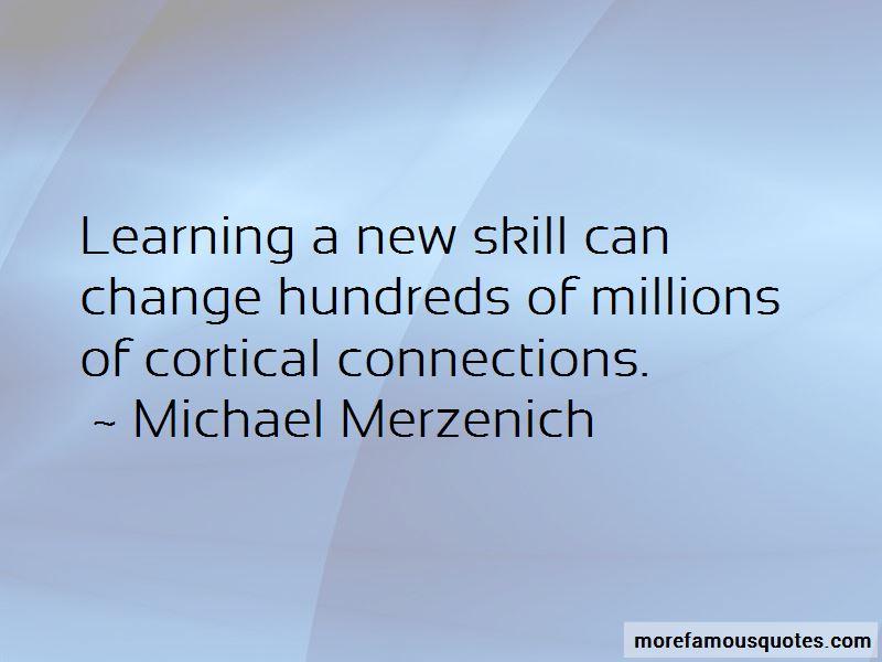 Michael Merzenich Quotes
