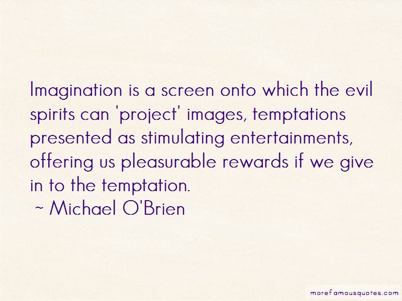 Michael O'Brien Quotes