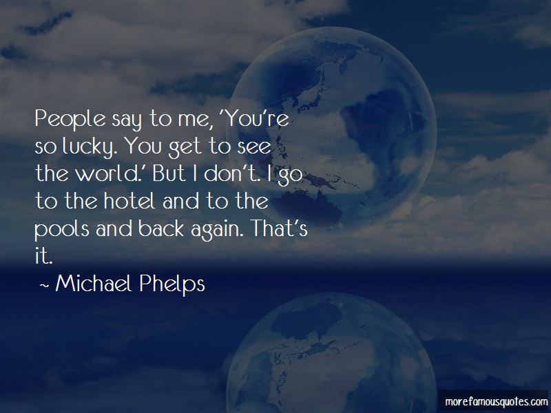 Michael Phelps Quotes Pictures 4