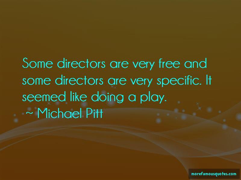 Michael Pitt Quotes Pictures 4