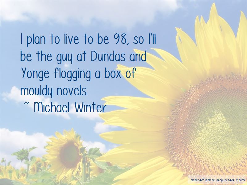 Michael Winter Quotes Pictures 3