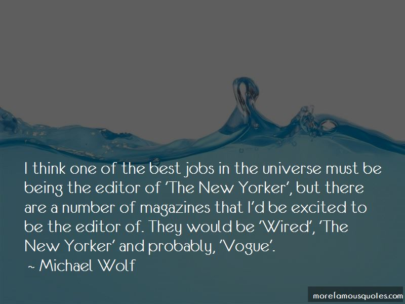 Michael Wolf Quotes Pictures 2