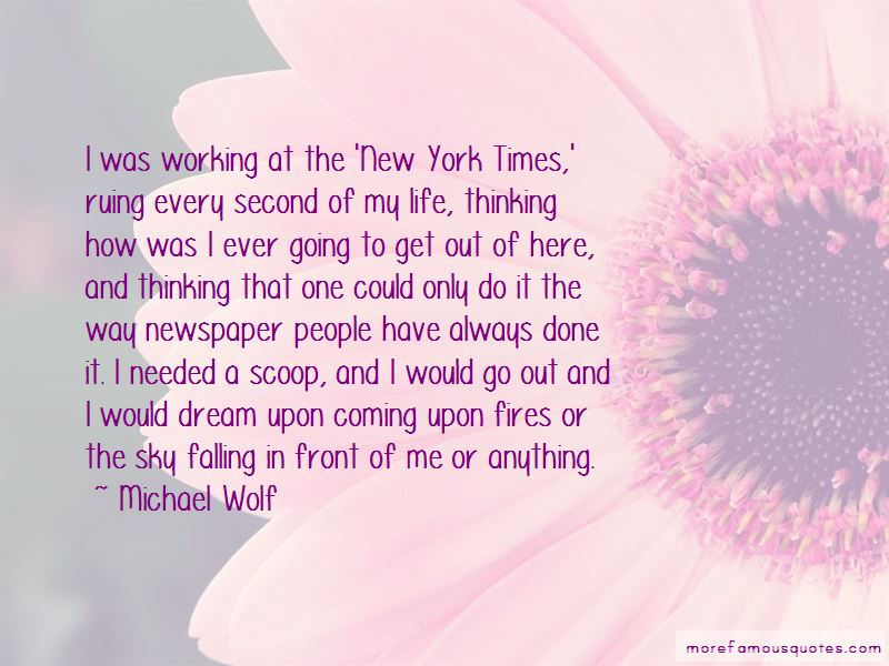 Michael Wolf Quotes Pictures 3