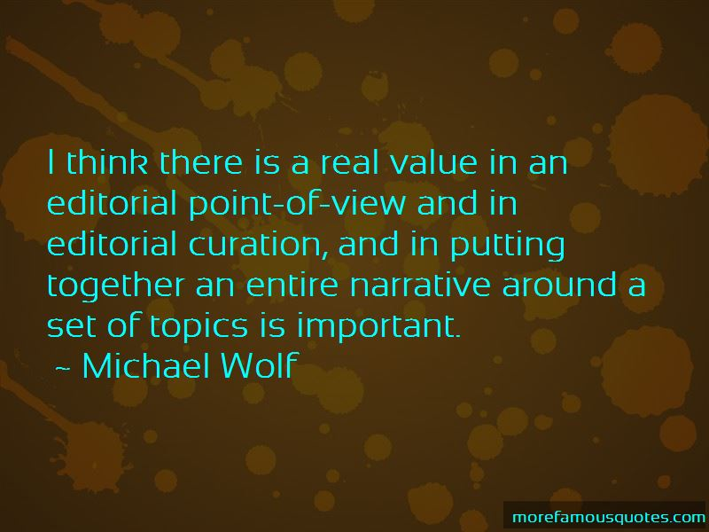 Michael Wolf Quotes Pictures 4