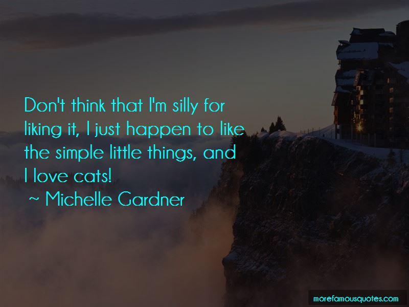 Michelle Gardner Quotes