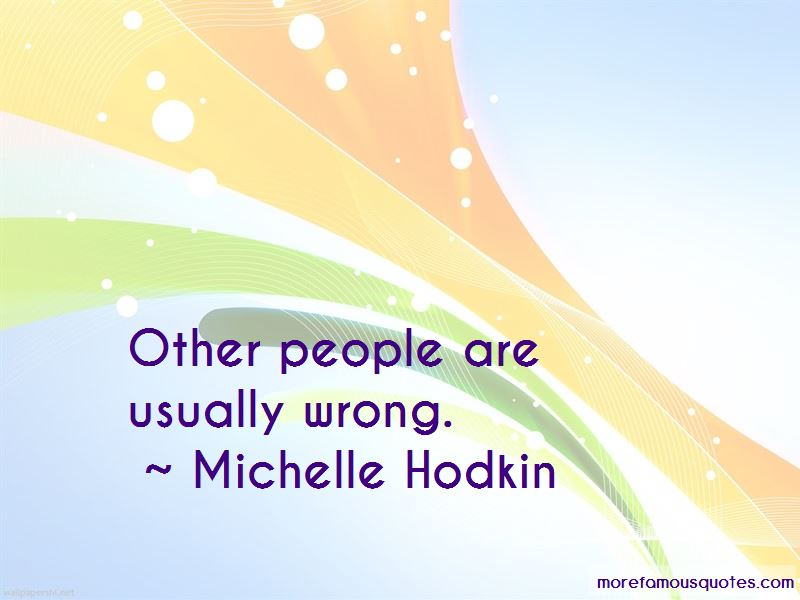 Michelle Hodkin Quotes Pictures 4