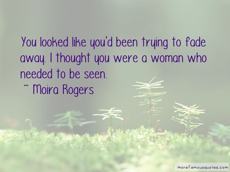 Moira Rogers Quotes
