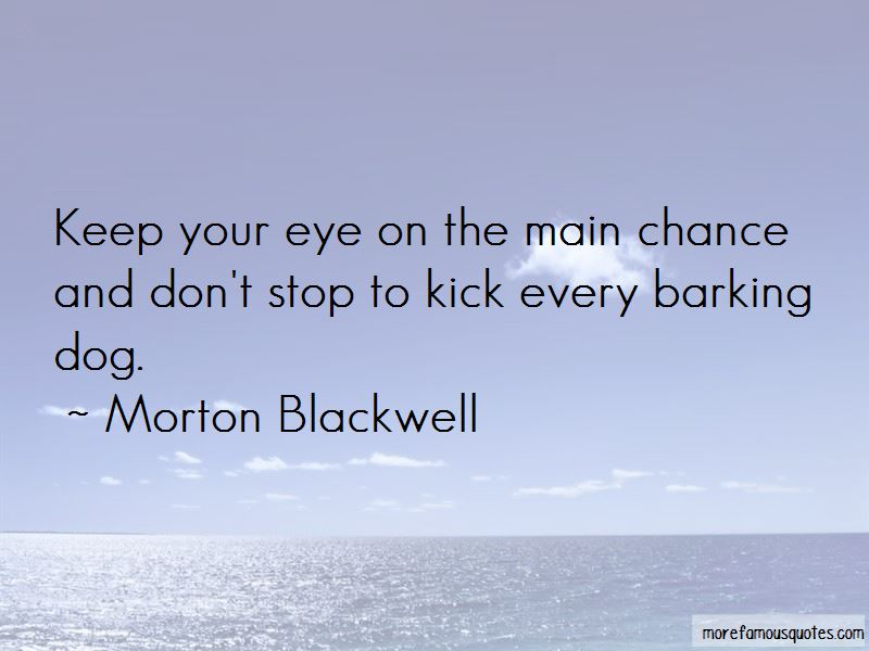 Morton Blackwell Quotes Pictures 2
